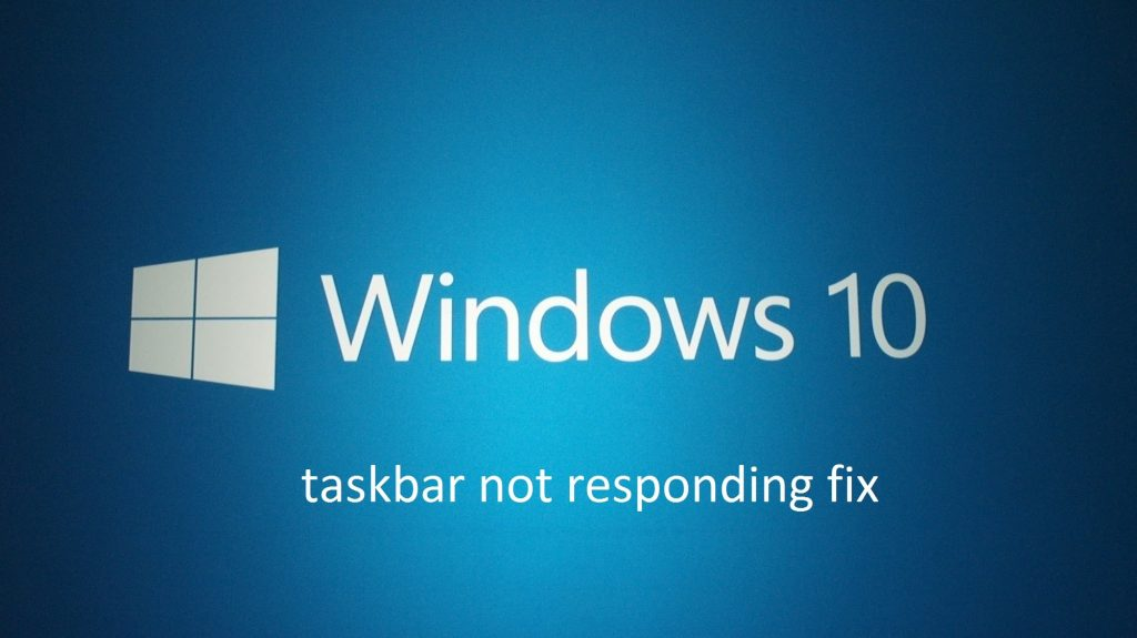 How to fix Windows 10 taskbar issues